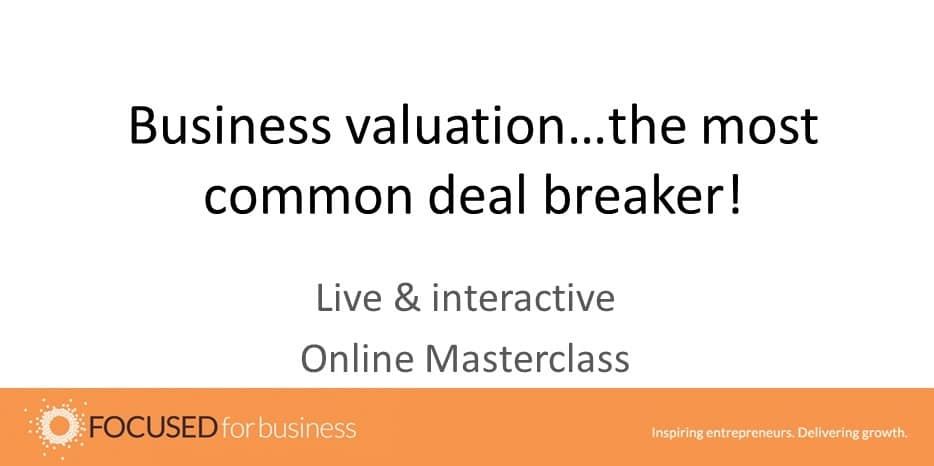 Business valuation...the most common deal breaker